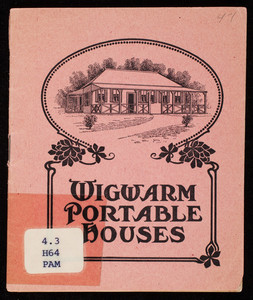 Wigwarm portable houses, manufactured by E.F. Hodgson, Dover, Mass.