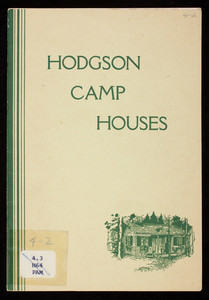 Hodgson camp houses, E.F. Hodgson Co., Boston and Dover, Mass.