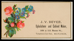 Trade card for J.V. Beyer, upholsterer and cabinet maker, 109 & 111 Mason Street, Milwaukee, Wisconsin, undated