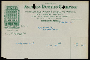 Billhead for Andrew Dutton Company, importers of upholstery, drapery & decorative fabrics, 60 Canal and 155 Friend Streets, Boston, Mass., dated July 14, 1922