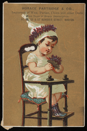 Trade card for Horace Partridge & Co., importers of wax, parian, china and other dolls, 51, 53, 55 & 57 Hanover Street, Boston, Mass., undated