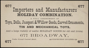 Trade card for importers and manufacturers, holiday combination, 677 Broadway, New York, New York, undated