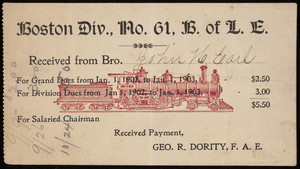Receipt for the Boston Div., no. 61, Brotherhood of Locomotive Engineers, Boston, Mass., 1902-1903