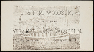 Trade card for the steamer Lady Woodsum, D. & F.M. Woodsum, proprietors, Lake Sunapee, Sunapee, New Hampshire, undated