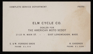 Trade card for the Elm Cycle Co., dealer for The American Moto Scoot, 21-23 N. Main Street, East Longmeadow, Mass., undated