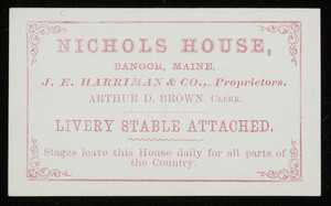Trade card for Nichols House, hotel, Bangor, Maine, ca. 1868