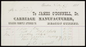 Billhead for James O'Donnell, Dr., carriage manufacturer, Beacon Street, Boston, Mass., dated December 28, 1881