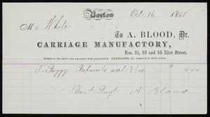 Billhead for A. Blood, Dr., carriage manufactory, Nos. 51, 53 and 55 Eliot Street, Boston, Mass., dated October 16, 1868