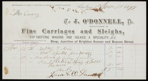 Billhead for J. O'Donnell, Dr., manufacturer of fine carriages and sleighs, shop, junction of Brighton Avenue and Beacon Street, Boston, Mass., dated November 15,1879