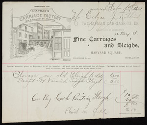 Billhead for the Chapman Carriage Co., Dr., manufacturers of and dealers in fine carriages and sleighs, Harvard Square, Cambridge, Mass., dated February 1, 1901