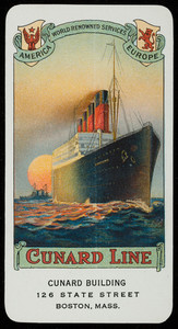 Trade card for the Cunard Line, Cunard Building, 126 State Street, Boston, Mass., 1919