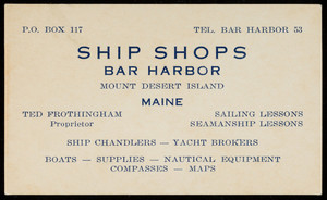 Trade card for Ship Shops, Bar Harbor, Mount Desert Island, Maine, undated