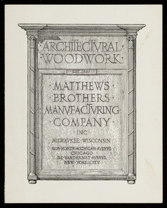 Architectural woodwork, Matthews Brothers Manufacturing Company, Inc., Milwaukee, Wisconsin, undated