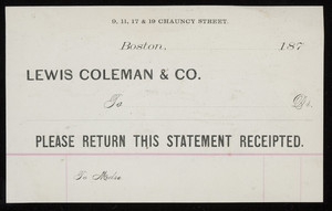 Billhead for Lewis Coleman & Co., clothing, 9, 11, 17 & 19 Chauncy Street, Boston, Mass., 1870s