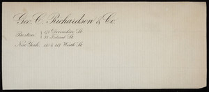 Letterhead for Geo. C. Richardson & Co., selling agents, 178 Devonshire and 33 Federal Streets, Boston, Mass. and 115 & 117 Worth Street, New York, New York, 1800s