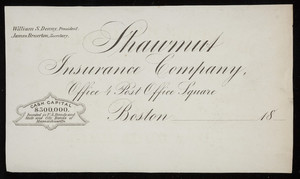 Letterhead for the Shawmut Insurance Company, office, 4 Post Office Square, Boston, Mass., 1800s