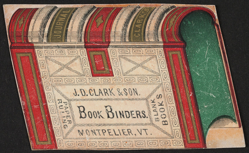 Trade card for J.D. Clark & Son, book binders, Montpelier, Vermont, undated