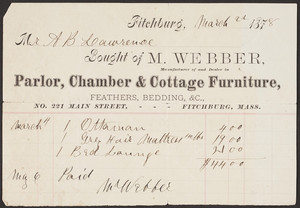 Billhead for M. Webber, manufacturer and dealer in parlor, chamber & cottage furniture, No. 221 Main Street, Fitchburg, Mass., dated March 22, 1878