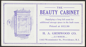 Trade card for the beauty cabinet, H.A. Grimwood Co., lumber, 1163 Westminster St., Providence, Rhode Island, undated
