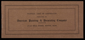 Partial list of contracts executed by American Painting & Decorating Company Inc., 126-128 Milk Street, Boston, Mass.