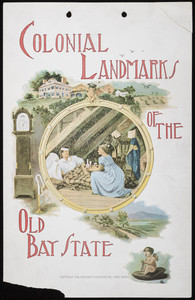Colonial landmarks of the old Bay State, calendar 1896, Souvenir Publising Co., Lynn, Mass., 1896