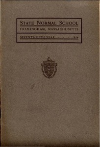 State Normal School at Framingham Massachusetts Catalogue and Circular For 1914