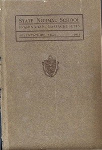 State Normal School at Framingham Massachusetts Catalogue and Circular For 1912