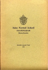 State Normal School at Framingham Massachusetts Catalogue and Circular For 1911