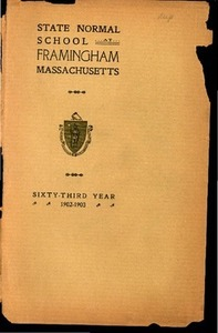 State Normal School at Framingham Massachusetts Catalogue and Circular For 1902-1903