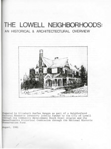 The Lowell Neighborhoods: An Historical & Architectural Overview