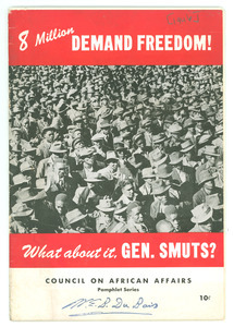 8 Million Demand Freedom! What about it, Gen. Smuts?