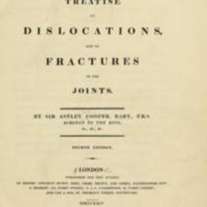 """A treatise on dislocations and on fractures of the joints"""