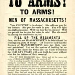 """To arms! To arms! : Men of Massachusetts! Your country is in danger! ... Fill up the regiments then, and let not Massachusetts be behindhand in sending her quota of troops ... """
