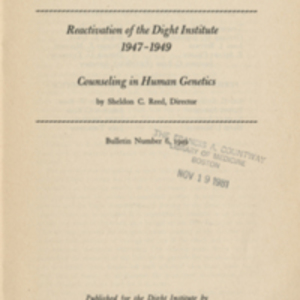 Reactivation of the Dight Institute, 1947-1949: Counseling in human genetics