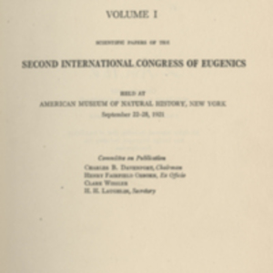 Eugenics, genetics and the family : scientific papers of the Second International Congress of Eugenics