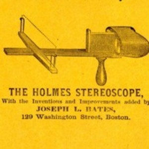 The Holmes stereoscope, with the inventions and improvements added by Joseph L. Bates