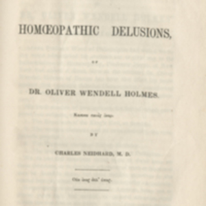 An answer to the homœopathic delusions, of Dr. Oliver Wendell Holmes