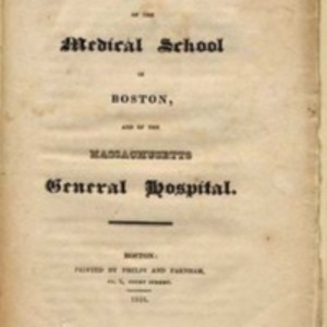 Some Account of the Medical School in Boston, and of the Massachusetts General Hospital