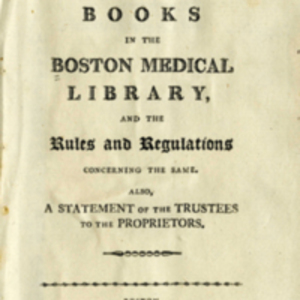 Catalogue of Books in the Boston Medical Library, and the Rules and