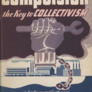 Compulsion, the key to collectivism
