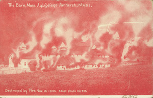 The Barn, Mass. Agl. College, Amherst, Mass. Destroyed by fire, Nov. 16, 1905