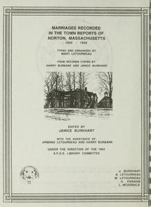 Marriages recorded in the town reports of Norton, Massachusetts, 1850-1950