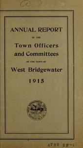 Annual report of the town officers and committees of the town of West Bridgewater for the year ending ...