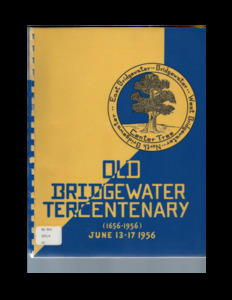 Old Bridgewater tercentenary, 1656-1956 : June 13-17 1956.