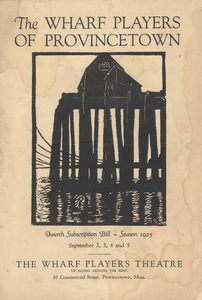 The Wharf Players of Provincetown - a playbill from 1925.