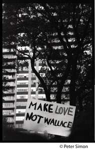 Anti-Wallace sign reading 'Make love, not Wallace,' at the George Wallace rally on Boston Common