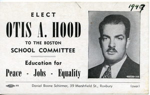 Elect Otis A. Hood to the Boston School Committee