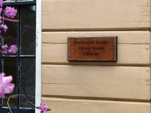 Haydenville Public Library: plaque to Dorothea M. Mosher, Library Trustee, Librarian
