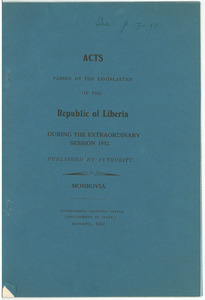Acts passed by the legislature of the Republic of Liberia during the extraordinary session of 1932