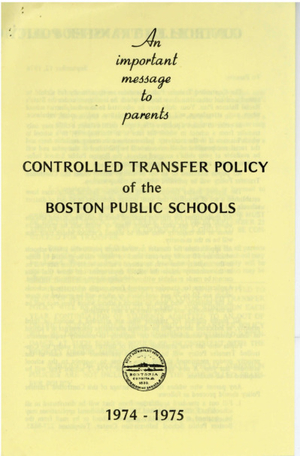 Controlled Transfer Policy of the Boston Public Schools